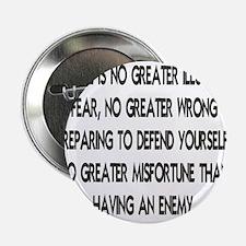 "NO GREATER ILLUSION... 2.25"" Button"