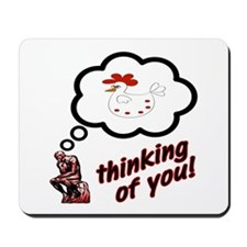 Thinking of You Chicken Mousepad