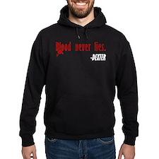 Dexter Quote Blood Never Lies Hoodie