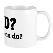 What would Jenn do? Small Mug