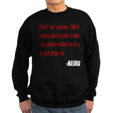 Vince Masuka Quote Science Sweatshirt (dark)