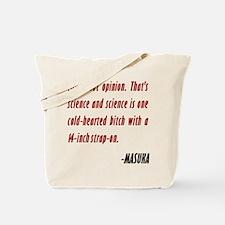 Vince Masuka Quote Science Tote Bag