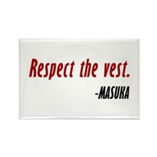 Vince Masuka Quote Respect The Vest Rectangle Magn