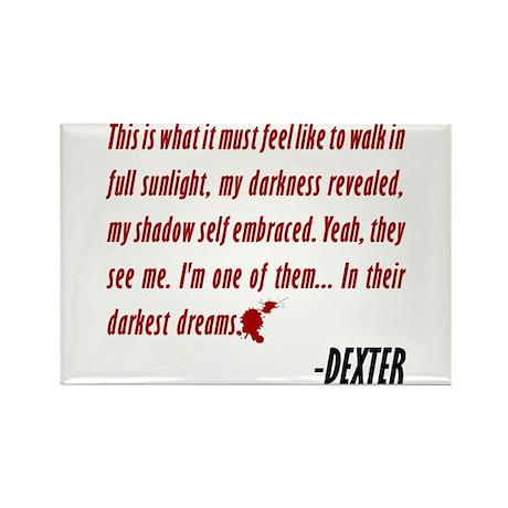 Dexter Quote Darkest Dreams Rectangle Magnet