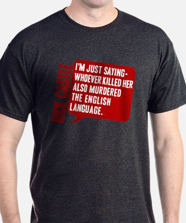 Castle Murdered The English Language T-Shirt