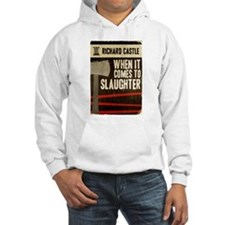 When It Comes To Slaughter Hoodie