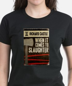When It Comes To Slaughter Tee