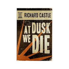 Castle At Dusk We Die Rectangle Magnet