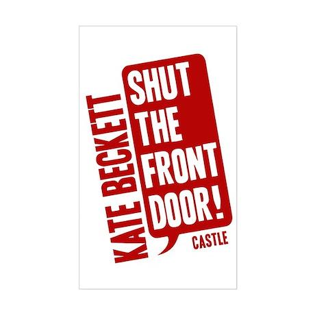 Castle Shut The Front Door Sticker (Rectangle)