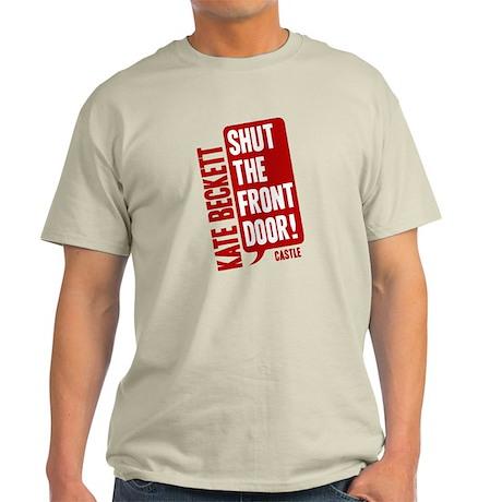 Castle Shut The Front Door Light T-Shirt