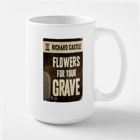 Castle Flowers For Your Grave Large Mug
