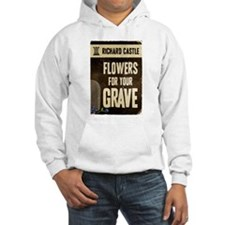 Castle Flowers For Your Grave Hoodie