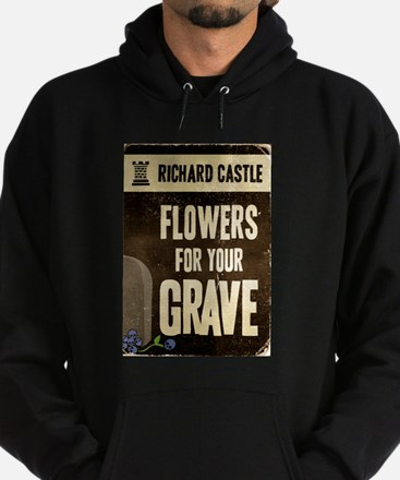Castle Flowers For Your Grave Hoodie (dark)