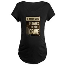 Castle Flowers For Your Grave Maternity Dark T-Shi