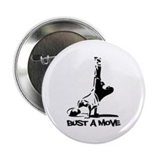 """Bust A Move 2.25"""" Button"""