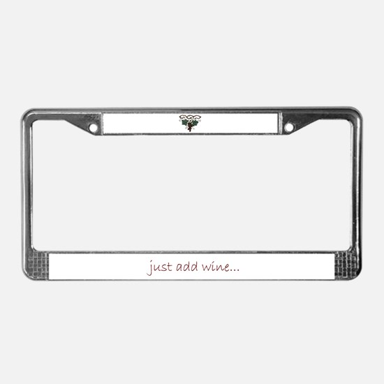 just add wine...  License Plate Frame