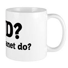 What would Janet do? Small Mug