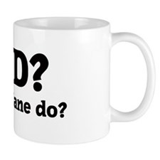 What would Jane do? Coffee Mug
