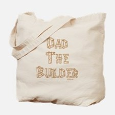 Dad The Builder Tote Bag