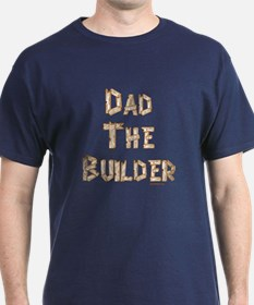 Dad The Builder T-Shirt