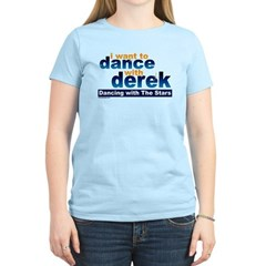 I want to Dance with Derek T-Shirt