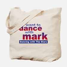 I Want to Dance with Mark Tote Bag