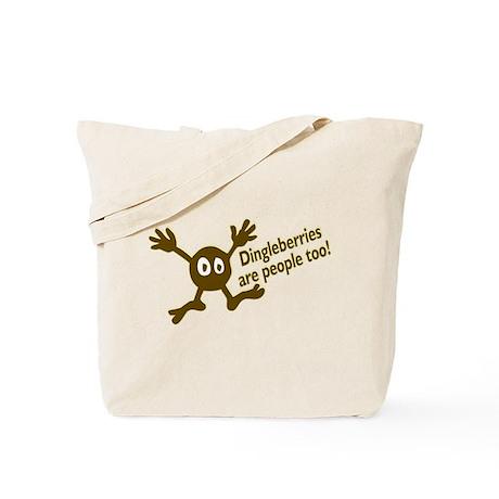 Dingleberries are people too Tote Bag