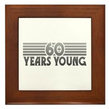 60 Years Young Framed Tile