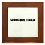 With freedoms from God(TM) Framed Tile