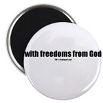 With freedoms from God(TM) Magnet