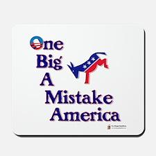 One Big A++ Mistake Mousepad