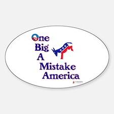 One Big A++ Mistake Sticker (Oval)