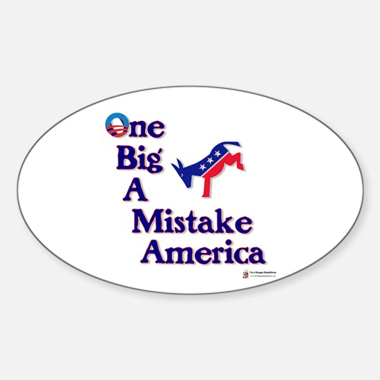 One Big A++ Mistake Sticker (Oval)