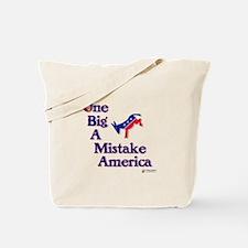 One Big A++ Mistake Tote Bag