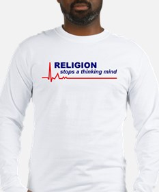 Religion Stops... Long Sleeve T-Shirt (Front Only)