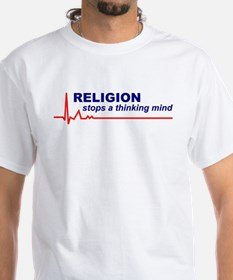 Religion Stops Thinking Mind T-Shirt (Front Only)