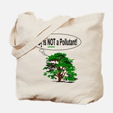 CO2 is NOT a Pollutant! Tote Bag