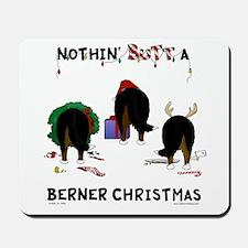 Nothin' Butt A Berner Xmas Mousepad