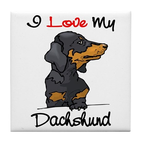I Love My Dachshund Tile Coaster