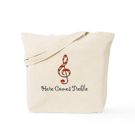 Here Comes Treble Tote Bag