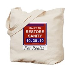 Cool Rally to restore sanity Tote Bag