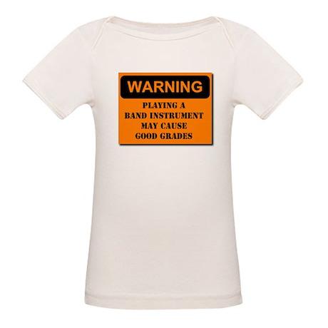 WARNING: Band may cause good Organic Baby T-Shirt