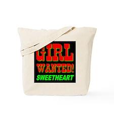 Girl Wanted Sweetheart Tote Bag