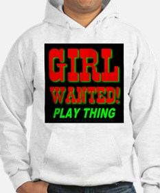 Girl Wanted Play Thing Hoodie