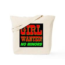 Girl Wanted No Minors Tote Bag