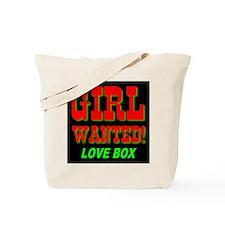 Girl Wanted! Love Box Tote Bag