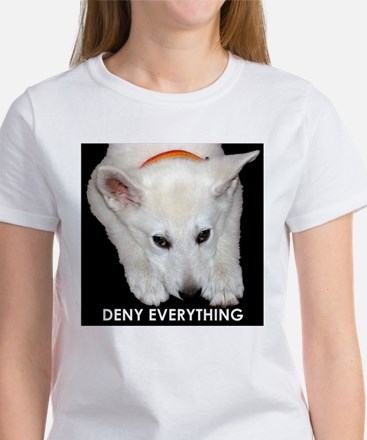Deny Everything Women's T-Shirt