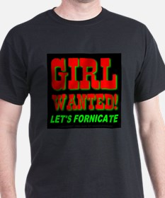 Girl Wanted! Let's Fornicate Black T-Shirt