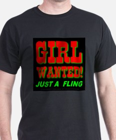 Girl Wanted! Just A Fling Black T-Shirt