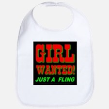 Girl Wanted! Just A Fling Bib